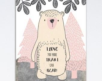 I Love You More Than I Can Bear, Nursery Wall Art, Nursery Decor, Printable Nursery Wall Art, Bear Print