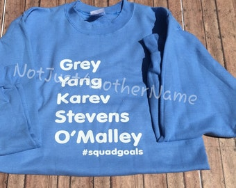 Grey's Anatomy Sweatshirt - Greys Anatomy Sweatshirt - Greys Anatomy - Greys Anatomy Squad Goals