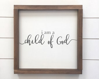 I am a child of God wood sign // religious // Farmhouse Decor // Nursery // Kids Room Decor // Play Room