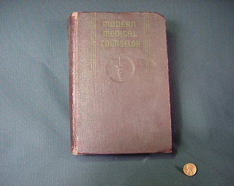 Vintage Old Collectible * Book Modern Medical Counselor 1943