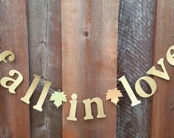 Sale/Fall in love banner,Falling in love banner,wedding photo backdrop,Fall Bridal shower decor,Autumn wedding fall in love garland,