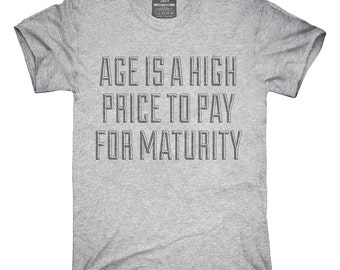 High Price For Maturity T-Shirt, Hoodie, Tank Top, Gifts