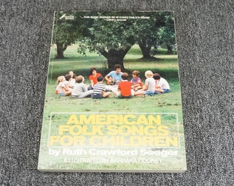 American Folk Songs For Children By Ruth Crawford Seeger, C. 1980.