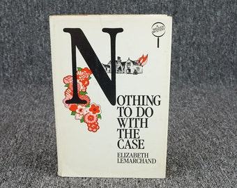 Nothing To Do With The Case By Elizabeth Lemarchand Circa 1981