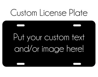 Custom text or image Car Tag