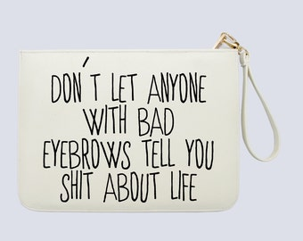 Inspirational Quotes - Women Clutch - Women handbag with luxury gold zipper |KHG-005-Perfcase
