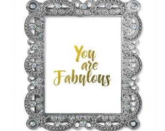 Fabulous, Fabulous Print, Fabulous Poster, You are Fabulous, Typography Print, Typography wall art, Faux Gold Foil Print