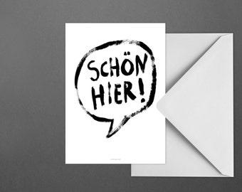Postkarte Schön Hier / Speechbubble, Typography, Letter, Card, Postcard, Greeting Card, Envelope, Present, Message, Letter
