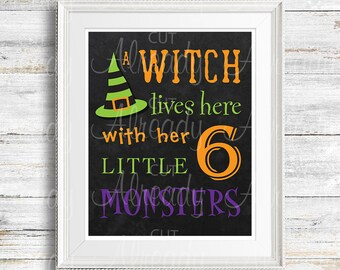 Witch lives here with her 6 little monsters - Halloween sign - Halloween wall decor - DYI - witch hat