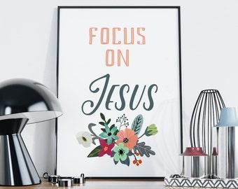 Focus on Jesus Print — Christian Printable Digital Wall Art Hebrews 12:2 Bible Verse Biblical Typography Scripture Print Digital Download