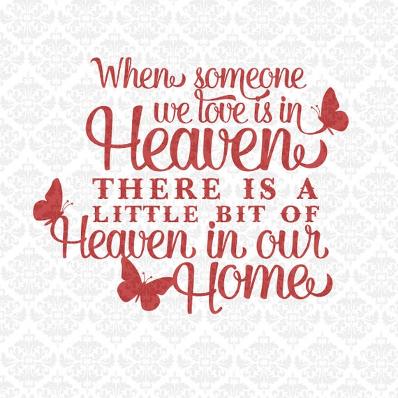 Heaven in our Home Soul Sympathy SVG DXF STUDIO Ai EPs Png Scalable Vector Instant Download Commercial Use Cutting File Cricut Silhouette