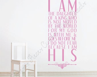 Custom Vinyl Lettering & Decals - I Am His Daughter - up to 10' tall!
