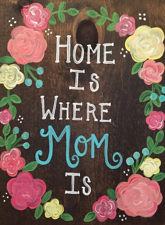 Home Is Where Your Mom Is Mothers Day Wood Sign Wall Decor