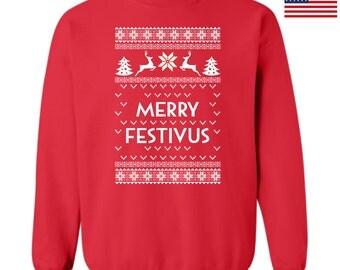Merry Festivus Ugly Christmas Sweatshirt Ttd2