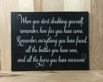 Doubting custom sign, inspirational quote, uplifting wood sign, gift for her, positive quotes, custom wooden sign, inspirational wall art,