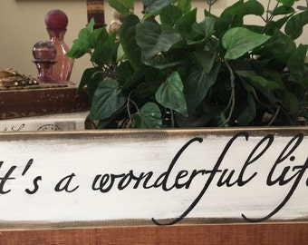 It's A Wonderful  Life Shabby Chic Rustic Wood Sign, Inspirational Quote, Vintage Sign, wedding Sign, Shabby Chic Wedding