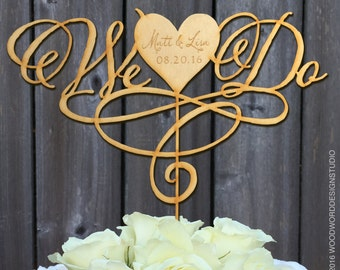 Wedding Cake Topper, We Do Personalized, Gold Silver Rose Gold Rustic, Wedding Decor, Unique Cake Topper, Heart Cake Topper