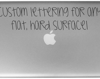 Custom Lettering- Vinyl Laptop Decal
