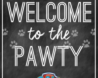 PAW PATROL Party Welcome Sign - Instant Download