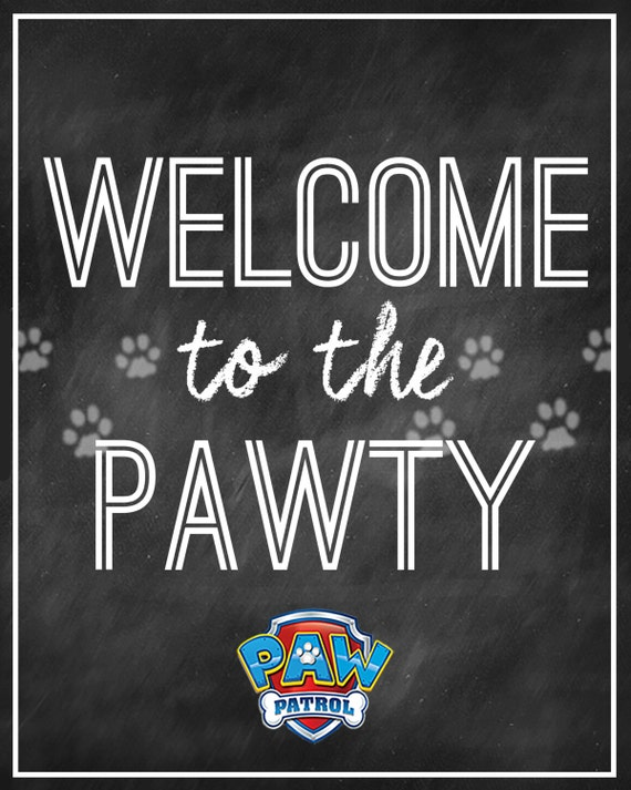 PAW PATROL Party Welcome Sign Instant Download