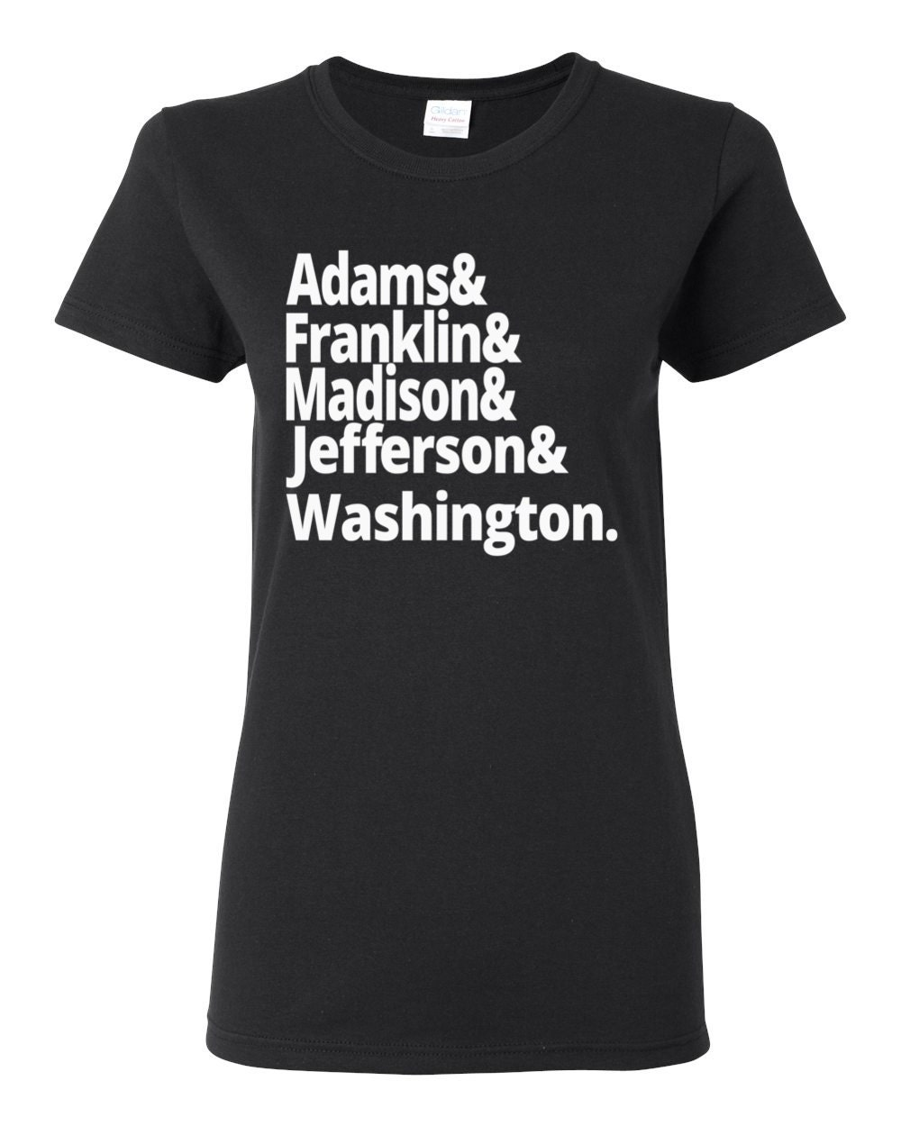 US History - American Founding Fathers - Adams, Franklin, Madison, Jefferson and Washington - US History T-shirt