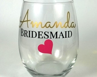 Personalized Bridesmaid Glasses, Bachelorette Party Glasses, Bridesmaid Gift, Bridesmaid Gift Idea, Bridal Party, 6 Stemless Wine Glasses