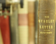 1850, The Scarlet Letter, A Romance by Nathaniel Hawthorne. First edition, third printing. Classic lit. Boston: Ticker, Reed, and Fields