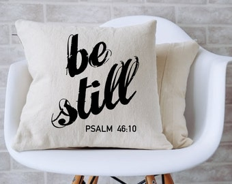 """Be Still Psalm 46:10 Scripture Verse Throw Pillow (14"""" x 14"""") - Insert Included"""
