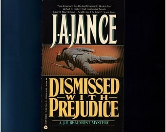 1989 J. A. Jance - Dismissed with Prejudice - A J. P. Beaumont Mystery