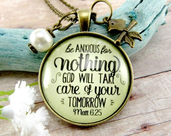 Be Anxious for Nothing, Don't Worry Faith Necklaces for Mother, God Will Take Care of Tomorrow Worry Necklace Matt 6 25