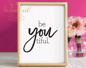 Beyoutiful print, PRINTABLE art, Inspirational quote, Motivational quote, Gift for her, Glam decor, Bedroom decor, Glam wall art, Typography