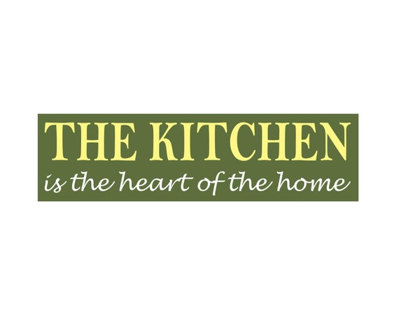 The Kitchen Is The Heart Of The Home 6 X 22 Stencil Make A