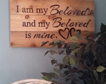 Gift, I am my beloveds and my beloved is mine, love signs, romantic signs, master bedroom signs