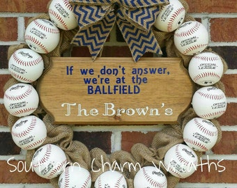 """Baseball """"If we don't answer, we're at the ballfield"""" Burlap  Wreath with Family Name"""