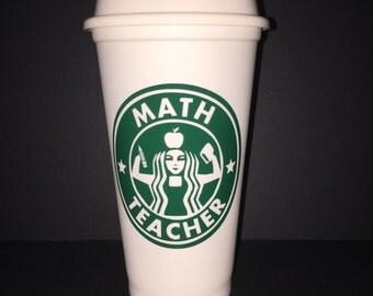 Teacher's Personalizes Starbucks Cup
