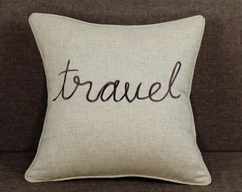 Travel Sentiment Embroidered Pillow Cover