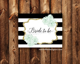 DIGITAL Mint and Gold Glam Bride to Be Card Mint to be Bridal Card Black and White Striped For the Bride Folded Blank Note Card Wedding Card