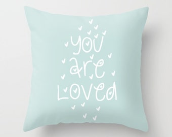 You Are Loved Pillow Nursery Pillow Throw Cute Quote Pillow Cover Cushion Cover Decorative Pillows Covers Pillow Case