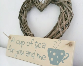 A cup of tea for you and me, sign, AVAILABLE NOW