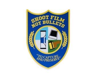 Shoot Film Not Bullets Vinyl Sticker for Film Photographers