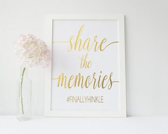 Real Gold Foil Share the Memories Print - Color Foil Wedding Hashtag Sign - Custom Wedding Prints (WS18)
