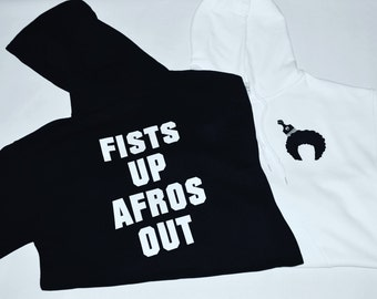 Fists Up Afros Out Hoodie