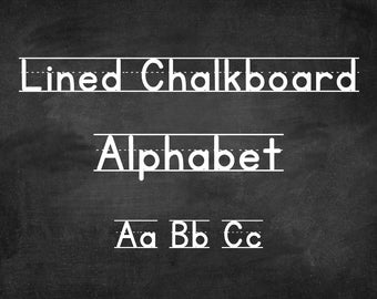 Lined Chalkboard Classroom Alphabet ABC Poster Set - Printable - Instant Download - Black and White