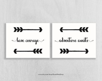 Woodland Nursery Art Instant Download Set of 2 - have courage, adventure awaits - arrows -  8 x 10 - Adventure Nursery