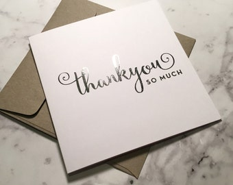Thankyou so much - Silver foiled greeting card with envelope