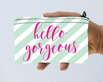 Coin Purse Hello Gorgeous Striped Little Zipper Pouch - Funny Stripes Coin Pouch - Gadget Case Padded