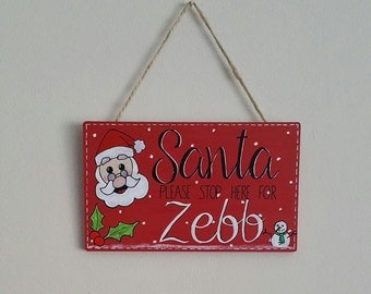 Santa Please Stop Here - Plaque