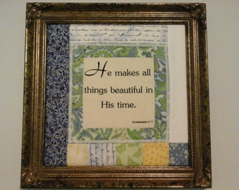 Framed Quilt Block with Scripture Ecclesiastes 3:11