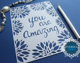 Paper cutting TEMPLATE You are amazing /Printable quote, You are amazing papercut, Paper cutting template, Paper cutting, Cutting file