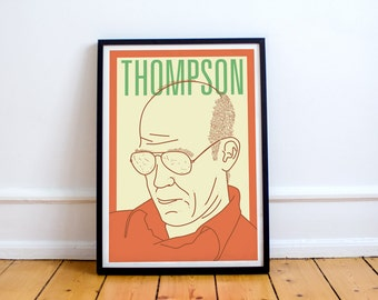 Thompson Print! Hunter S Thompson Poster, fear and loathing, las vegas, writer, gift, gonzo, rum diary